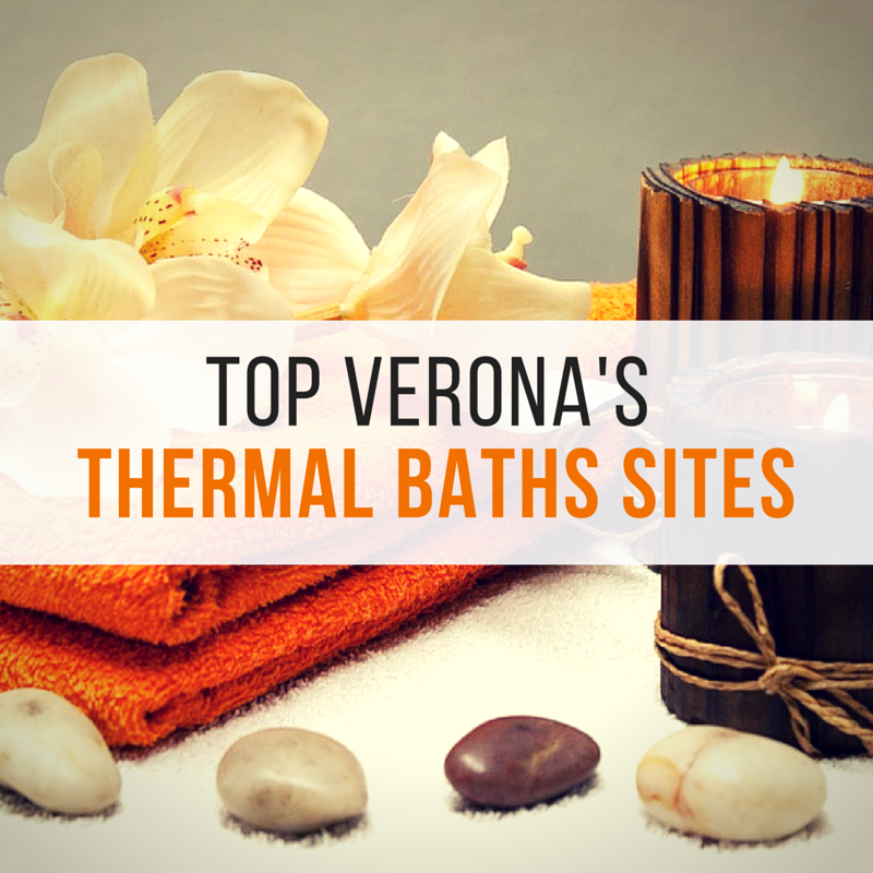 A guide to Verona's Thermal Baths locations