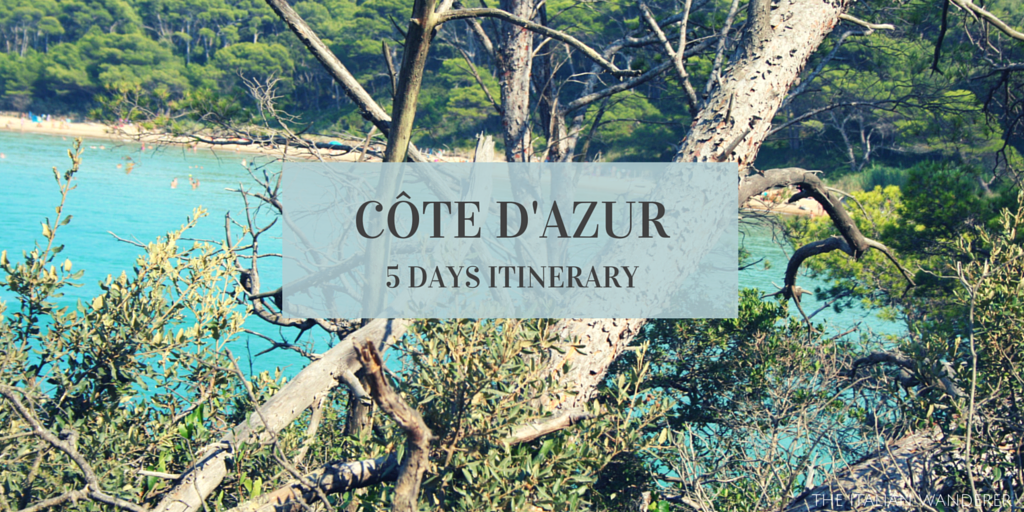 Côte d'Azur 5 days itinerary