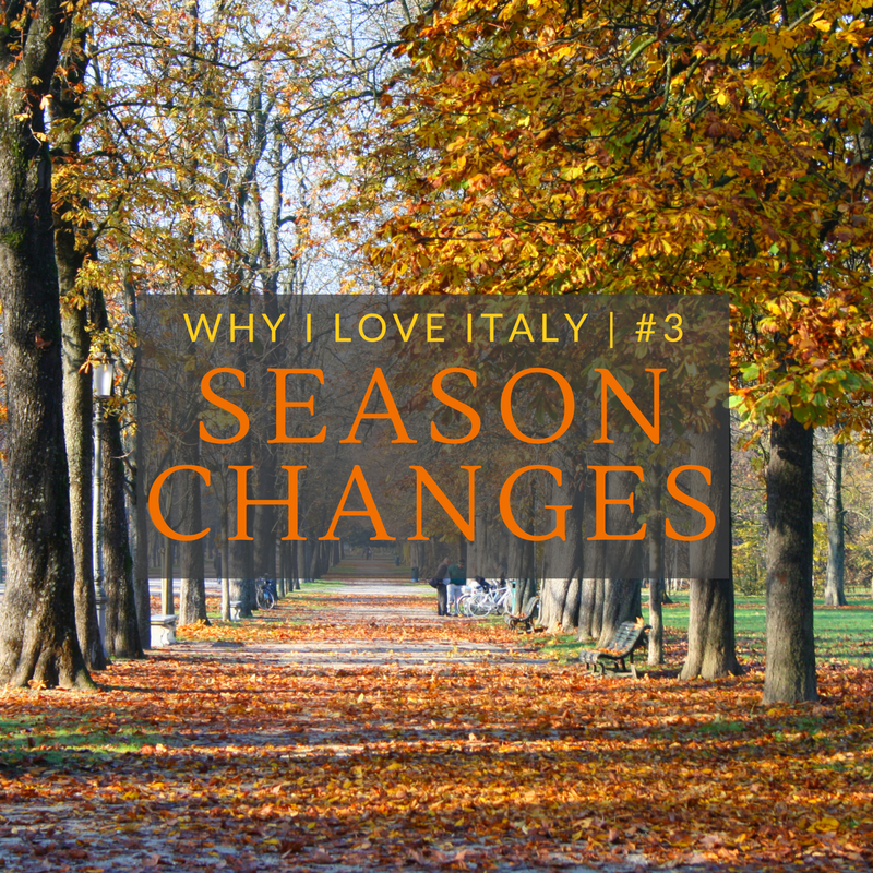 WHY I LOVE ITALY | #3 SEASON CHANGES www.theitalianwanderer.com